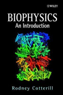 Biophysics an introduction by rodney cotterill