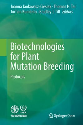 Biotechnologies for Plant Mutation Breeding