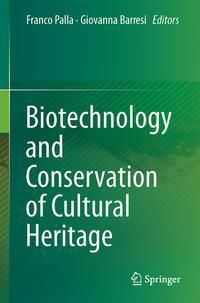 Biotechnology and Conservation of Cultural Heritage