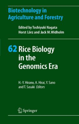 Biotechnology in Agriculture and Forestry: Rice Biology in the Genomics Era