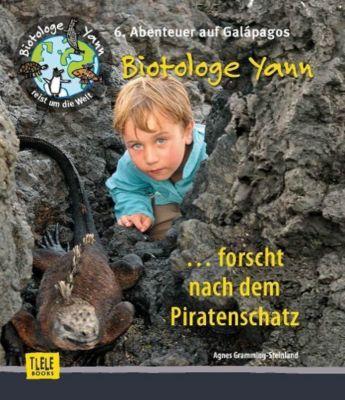 Biotologe Yann ...forscht nach dem Piratenschatz, Agnes Gramming-Steinland