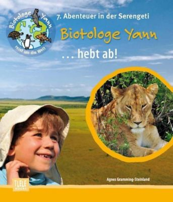 Biotologe Yann ...hebt ab!, Agnes Gramming-Steinland