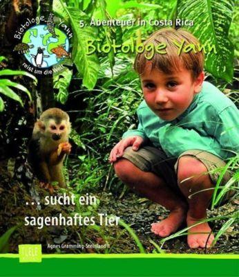 Biotologe Yann ...sucht ein sagenhaftes Tier, Agnes Gramming-Steinland