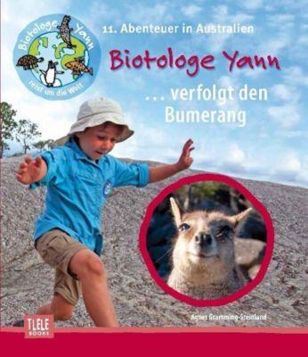 Biotologe Yann ...verfolgt den Bumerang, Agnes Gramming-Steinland