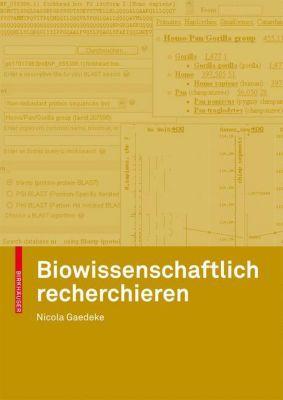 Biowissenschaftlich recherchieren, Nicola Gaedeke