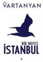 Bir Nefes Istanbul, Aret Vartanyan