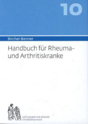 Bircher-Benner-Handbuch: Bd.8 Bircher-Benner Handbuch Rheuma- und Arhtritiskranke, Andres Bircher