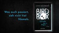 Bird Box - Schließe deine Augen - Produktdetailbild 1