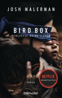 Bird Box - Schliesse deine Augen, Josh Malerman