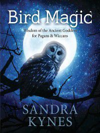 Bird Magic, Sandra Kynes