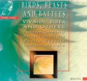 Birds,Beasts & Battles, European Community Baroque Orch., Monica Huggett