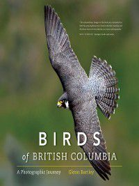 Birds of British Columbia, Glenn Bartley