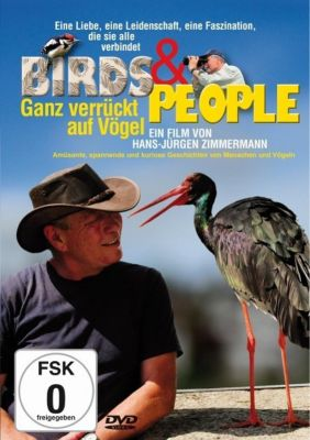 Birds & People - Ganz verrückt auf Vögel, 1 DVD, Hans-Jürgen Zimmermann