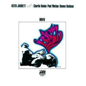 Birth, Keith Jarrett