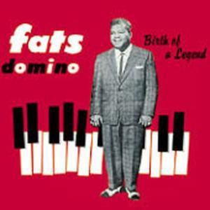 Birth Of A Legend, Fats Domino
