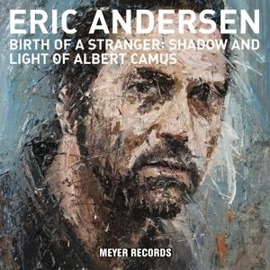 Birth Of A Stranger:Shadow & Light Of Albert Camus (Vinyl), Eric Andersen