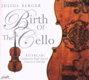 Birth Of The Cello, Julius Berger