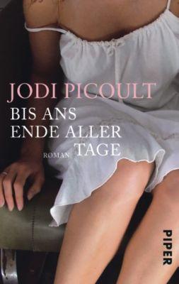 Bis ans Ende aller Tage - Jodi Picoult |