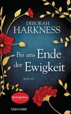 Bis ans Ende der Ewigkeit - Deborah Harkness |