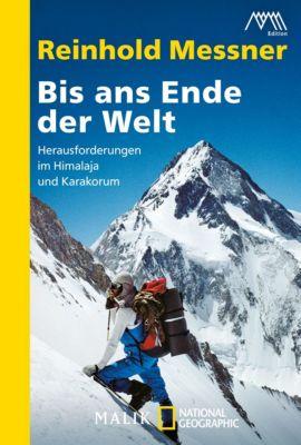 Bis ans Ende der Welt, Reinhold Messner