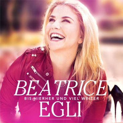 Bis hierher und viel weiter, Beatrice Egli