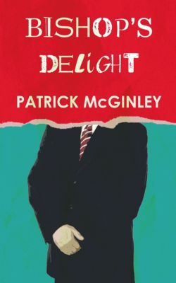 Bishop's Delight, Patrick McGinley
