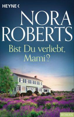 Bist du verliebt, Mami?, Nora Roberts