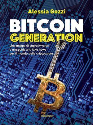 Bitcoin Generation, Alessia Gozzi
