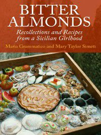 Bitter Almonds, Mary Taylor Simeti, Maria Grammatico