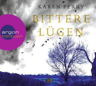 Bittere Lügen, 6 Audio-CDs, Karen Perry