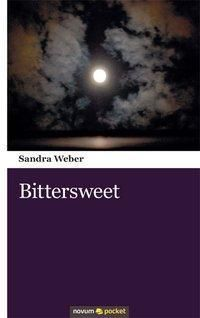 Bittersweet, Sandra Weber