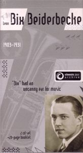 Bixology/Rhythm King, Bix Beiderbecke