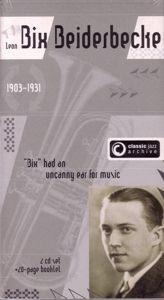 Bixology/Rhythm King, Bix Beiderbecke