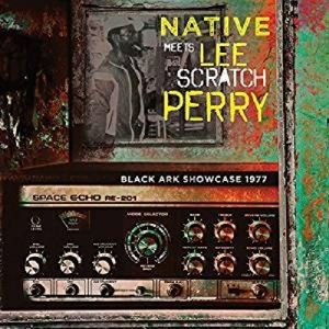 """Black Ark Showcase 1977, Lee """"Scratch"""" Native Meets Perry"""