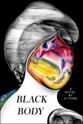 Black Body, H. C. Turk