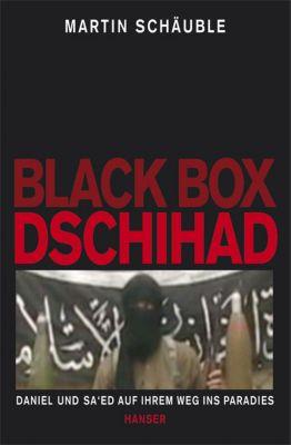 Black Box Dschihad, Martin Schäuble