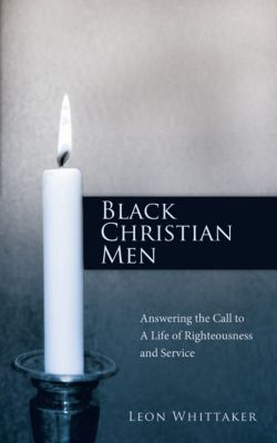 Black Christian Men, Leon Whittaker