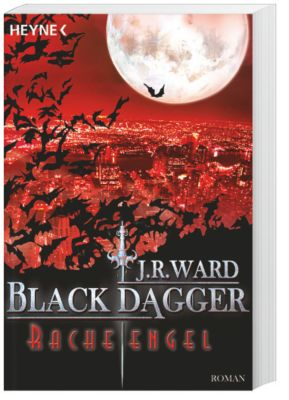 Black Dagger Band 13: Racheengel, J. R. Ward