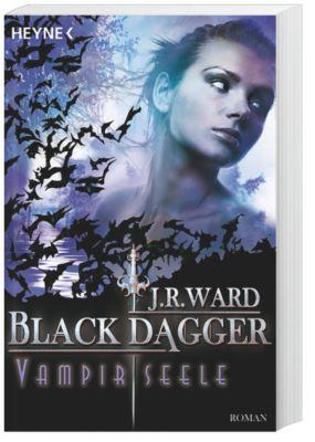 Black Dagger Band 15: Vampirseele, J. R. Ward
