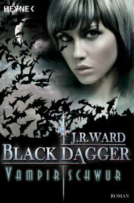 Black Dagger Band 17: Vampirschwur, J. R. Ward