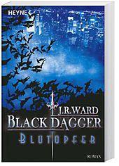 Black Dagger Band 2: Blutopfer - J. R. Ward  