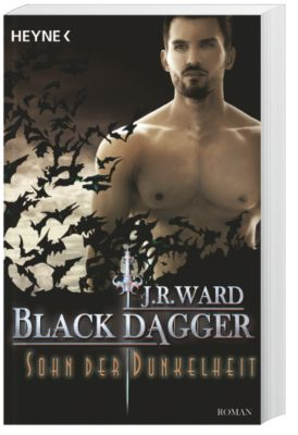 Black Dagger Band 22: Sohn der Dunkelheit, J. R. Ward