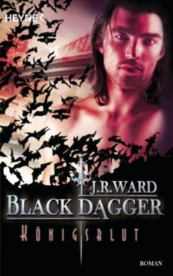 Black Dagger Band 24: Königsblut, J. R. Ward