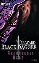 Black Dagger Band 25: Gefangenes Herz