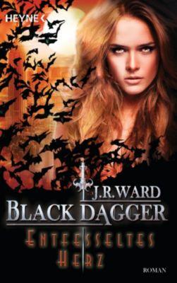 Black Dagger Band 26: Entfesseltes Herz, J. R. Ward