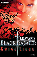 Black Dagger Band 3: Ewige Liebe