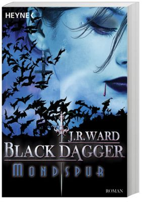 Black Dagger Band 5: Mondspur, J. R. Ward