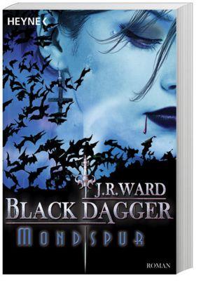 Black Dagger Band 5: Mondspur, J. R. Ward