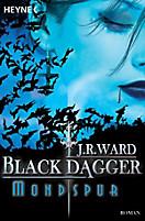 Black Dagger Band 5: Mondspur