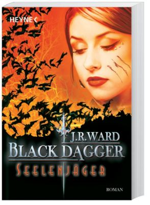 Black Dagger Band 9: Seelenjäger, J. R. Ward